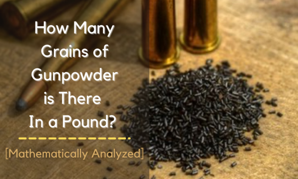 How Many Grains of Gunpowder is There In a Pound