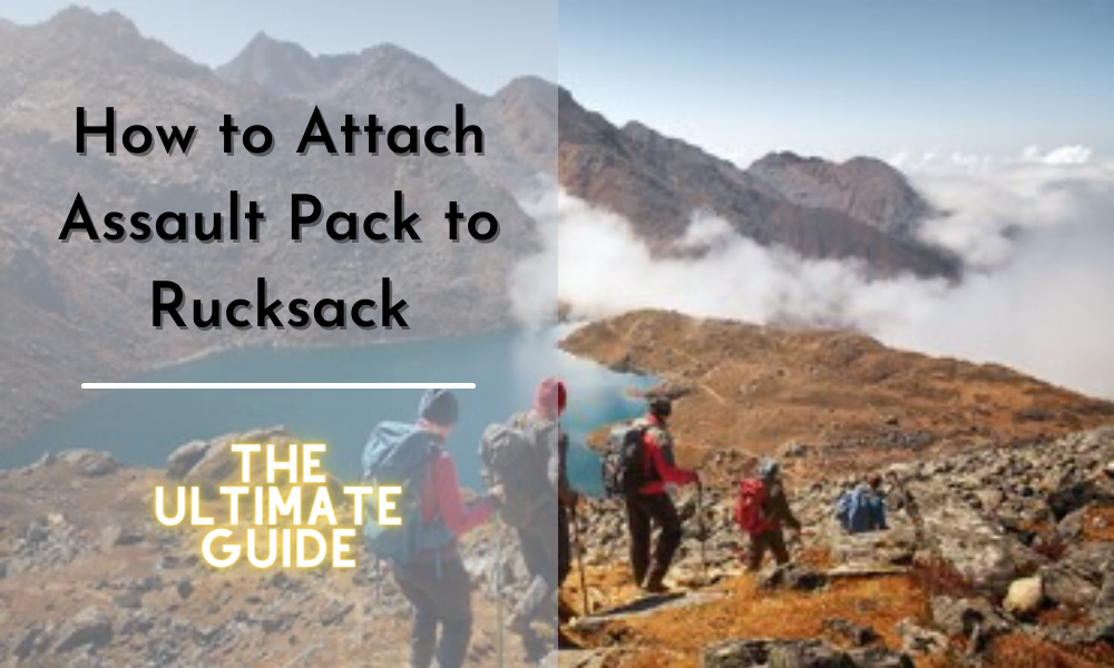 How To Attach Assault Pack To Rucksack